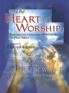 The Heart of Worship: Contemporary Expressions of Worship for the Piano Soloist - Lloyd Larson
