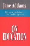 On Education - Jane Addams