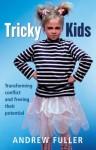 Tricky Kids - Andrew Fuller