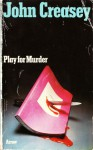 Play for Murder - John Creasey