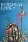 Królewna Wanda - Anna Świrszczyńska