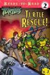 Turtle Rescue! (Ready-To-Read:) - J.P. Chanda, Eric Luke