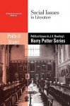 Political Issues in J.K. Rowling's Harry Potter Series - Dedria Bryfonski
