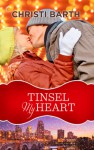 Tinsel My Heart - Christi Barth