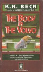 The Body in the Volvo - K.K. Beck