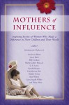 Mothers of Influence - David C. Cook, David C. Cook