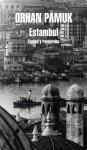 Estambul (Spanish Edition) - Orhan Pamuk, CARPINTERO ORTEGA RAFAEL;