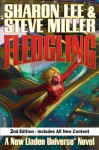 Fledgling, Second Edition (Theo Waitley, #1) (Liaden Universe, #12) - Sharon Lee, Steve Miller