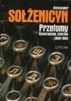 Przełomy. Opowiadania zebrane 1959-1998 - Aleksander Sołżenicyn