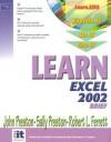Learn Excel 2002 Brief - John M. Preston, Sally Preston, Robert L. Ferrett