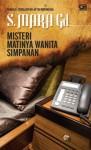 Misteri Matinya Wanita Simpanan - S. Mara Gd