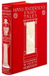 Hans Andersen's Fairy Tales - Hans Christian Andersen, W. Heath Robinson