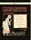 Mother Hubbard, Her Picture Book, Containing Mother Hubbard, the Three Bears, & the Absurd A, B, C - Walter Crane