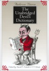 The Unabridged Devil's Dictionary - Ambrose Bierce, David E. Schultz, S.T. Joshi