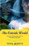 The Outside World - Tova Mirvis