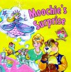 Moochie's Surprise - Susan Cooper, Kathie Lee Gifford, Paul Taublieb, Debbie Young