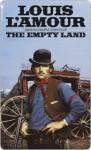 The Empty Land - Louis L'Amour