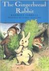 The Gingerbread Rabbit - Randall Jarrell, Garth Williams