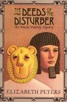 The Deeds of the Disturber - Elizabeth Peters