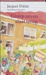 Groep zeven slaat terug - Jacques Vriens, Annet Schaap