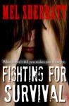 Fighting for Survival - Mel Sherratt