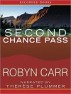 Second Chance Pass - Robyn Carr, Thérèse Plummer