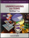 Understanding and Using NetWare 3.X - Larry Smith