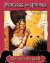 Princesses and Heroines - John Hamilton