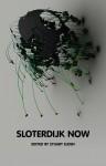 Sloterdijk Now - Stuart Elden
