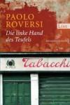 Die Linke Hand Des Teufels Kriminalroman - Paolo Roversi, Marie Rahn