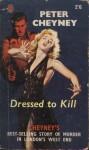 Dressed to Kill - Peter Cheyney