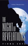 The Night of Revelations - Fiona Skye