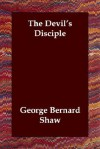 The Devil's Disciple - George Bernard Shaw