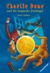 Charlie Bone und die magische Zeitkugel (German Edition) - Jenny Nimmo, Holfelder-von der Tann, Cornelia