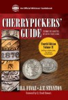 Cherrypicker's Guide to Rare Die Varieties of United States Coins: 2 (Official Whitman Guidebook) - Bill Fivaz, J. T. Stanton, Q. David Bowers