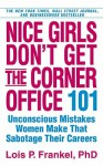 Nice Girls Don't Get... (Audio) - Lois P. Frankel