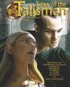 Tales of the Talisman 7-3 - Carol Hightshoe, Simon Bleaken, F. T. McKinstry, Jim Chandler, Ilona Hegedus, David C. Kopaska-Merkel, David Lee Summers