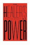 The Healer's Power - Howard Brody