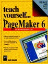 Teach Yourself--PageMaker 6 for Windows 95 - David Browne