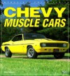 Chevy Muscle Cars - Mike Mueller
