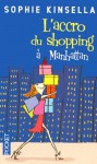 L'accro du shopping à Manhattan - Sophie Kinsella