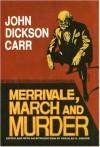 Merrivale, March and Murder - John Dickson Carr, Douglas G. Greene