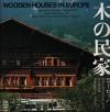 Wooden Houses - Yukio Futagawa, Christian Norberg-Schulz