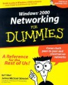 Windows 2000 Networking for Dummies - Ed Tittel, James Michael Stewart
