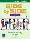 Side By Side, Book 3 (Workbook) - Steven J. Molinsky, Carolyn Graham, Bill Bliss