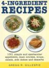 4 Ingredient Recipes - Gregg R. Gillespie