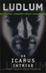 De Icarus intrige - Frans Bruning, Joyce Bruning, Robert Ludlum