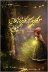Nightlight - T.K. Richardson, Deborah Prum, Delores Liesner, Christine Collier, Susan Sundwall, Marion M. Tickner, Diana M. Amadeo, Colin Stevens, Jennifer B. Fields, Sharon Chriscoe