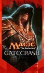 Gatecrash - Doug Beyer