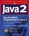 Sun Certification Programmer for Java 2 Study Guide (Exam 310-025) [With CDROM] - Syngress Media Inc